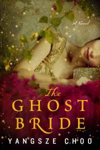 The cover of The Ghost Bride: an Asian woman with high cheekbones and an enigmatic smile is lying ... on her side?  And there's, like, blurry flowers around her? This is not actually a good cover.